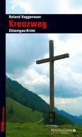 Roland Voggenauer: Kreuzweg