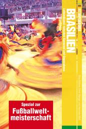 Fettnäpfchenführer Brasilien - Spezial zur Fußballweltmeisterschaft - Lebenskunst zwischen Karneval und Copacabana
