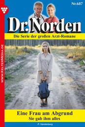 Dr. Norden 687 – Arztroman - Eine Frau am Abgrund
