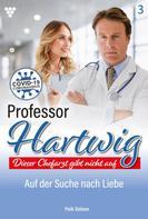 Peik Volmer: Professor Hartwig 3 – Arztroman