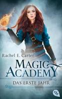 Rachel E. Carter: Magic Academy - Das erste Jahr ★★★★★