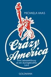 Crazy America - Eine Liebeserklärung an ein durchgeknalltes Land