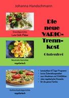 Johanna Handschmann: Die neue VARIO-Trennkost glutenfrei ★