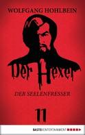 Wolfgang Hohlbein: Der Hexer 11 ★★★★