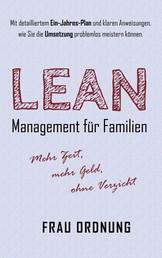 Lean Management für Familien - Mehr Zeit, mehr Geld - ohne Verzicht