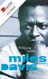 Miles Davis - Eine Biographie