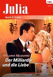 Der Milliardär und die Liebe