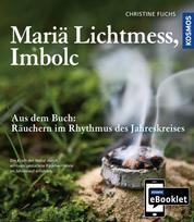 KOSMOS eBooklet: Mariä Lichtmess, Imbolc - Auszug aus dem Hauptwerk: Räuchern im Rhythmus des Jahreskreises