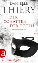 Der Schatten der Toten - Kriminalroman