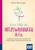 Petra Neumayer: Erste Hilfe bei Hitzewallungen & Co. Kompakt-Ratgeber ★★★★