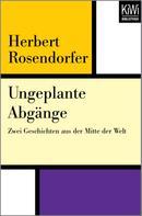 Herbert Rosendorfer: Ungeplante Abgänge ★★★
