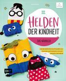 Karin Moslener: Helden der Kindheit – Das Nähbuch ★★★★
