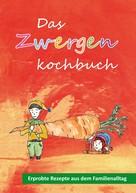 Jacqueline Hofmann: Das Zwergenkochbuch ★★★★