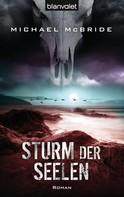 Michael McBride: Sturm der Seelen ★★★★