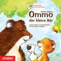 Bettina Göschl: Ommo, der kleine Bär