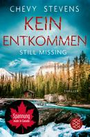 Chevy Stevens: Still Missing – Kein Entkommen ★★★★