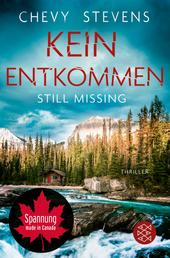 Still Missing – Kein Entkommen - Thriller