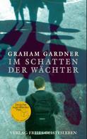 Graham Gardner: Im Schatten der Wächter ★