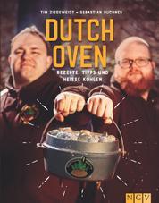 Sauerländer BBCrew Dutch Oven - Rezepte, Tipps und heiße Kohlen
