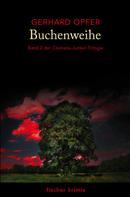 Gerhard Opfer: Buchenweihe