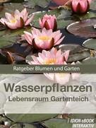 : Wasserpflanzen - Lebensraum Gartenteich ★★★★★