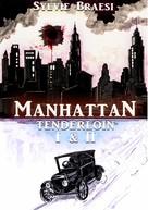 Sylvie Braesi: Manhattan Tenderloin