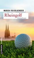 Maren Friedlaender: Rheingolf ★★★★