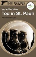 Irene Rodrian: Krimi-Klassiker - Band 1: Tod in St. Pauli ★★★