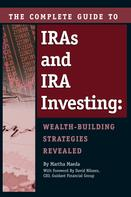 Martha Maeda: The Complete Guide to IRAs and IRA Investing
