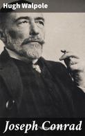 Hugh Walpole: Joseph Conrad