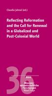 Claudia Jahnel: Reflecting Reformation and the Call for Renewal in a Globalized and Post-Colonial World