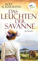 Rolf Ackermann: Das Leuchten der Savanne ★★★