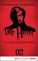 Wolfgang Hohlbein: Der Hexer 02 ★★★★