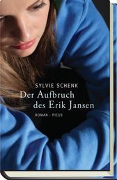 Der Aufbruch des Erik Jansen - Roman