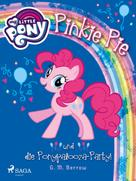 G. M. Berrow: My Little Pony - Pinkie Pie und die Ponypalooza-Party!