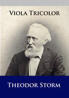 Theodor Storm: Viola Tricolor