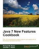 Richard M. Reese: Java 7 New Features Cookbook