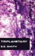 E. E. Smith: Triplanetary