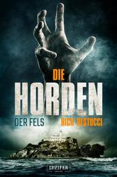 DIE HORDEN: DER FELS - Zombie-Thriller