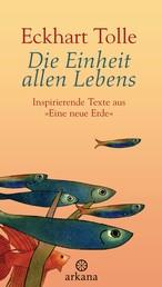 """Die Einheit allen Lebens - Inspirierende Texte aus """"Eine neue Erde"""""""