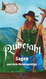 Rübezahl - Sagen aus dem Riesengebirge