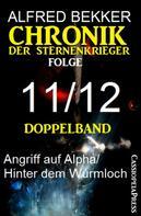 Alfred Bekker: Folge 11/12 - Chronik der Sternenkrieger Doppelband