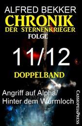 Folge 11/12 - Chronik der Sternenkrieger Doppelband
