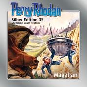 "Perry Rhodan Silber Edition 35: Magellan - Perry Rhodan-Zyklus ""M 87"""