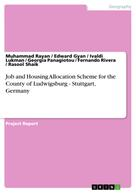 Muhammad Rayan: Job and Housing Allocation Scheme for the County of Ludwigsburg - Stuttgart, Germany