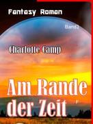 Karin Camp: Am Rande der Zeit