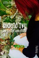 Ailis Regin: magic ivy