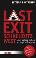 Bettina Baltschev: Last Exit Schkeuditz West ★★★