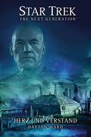 Dayton Ward: Star Trek - The Next Generation: Herz und Verstand ★★★★