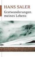 Hans Saler: Gratwanderungen meines Lebens ★★★★